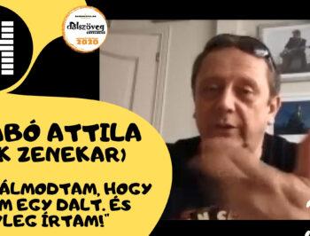 Szabó Attila (Csík Zenekar): Azt álmodtam, hogy dalszöveget írtam. És tényleg írtam!